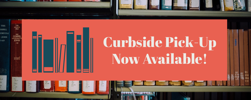 Curbside pick-up now available!